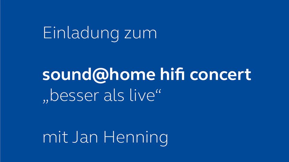 Einladung zum sound@home hifi concert mit Jan Henning am 245.11.2017